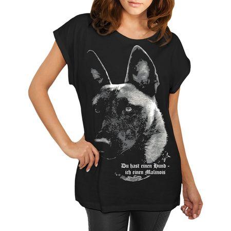 Frauen Shirt Malinois - Du hast einen Hund...