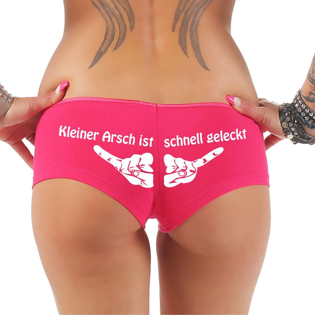 Frauen Hotpants Panty mit Spruch Kleiner Arsch ist schnell geleckt Sprüche sexy