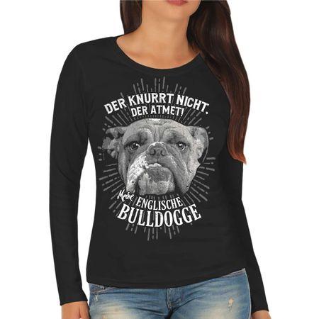 Frauen Longsleeve Englische Bulldogge Der knurrt nicht der atmet
