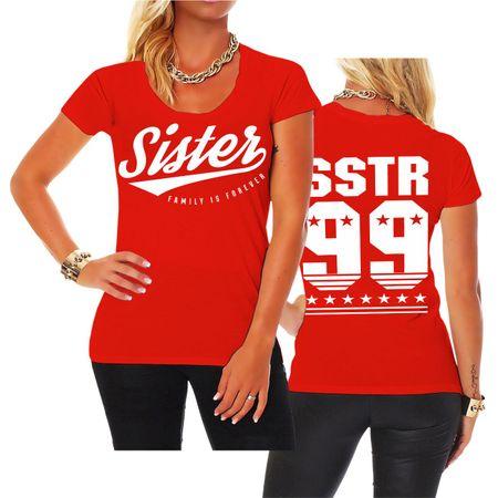 Frauen Shirt Sister