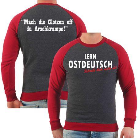 Männer Sweatshirt Lern Ostdeutsch Mach die Glotzen off