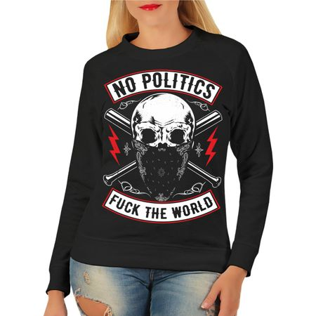 Frauen Sweatshirt No Politics FUCK THE WORLD