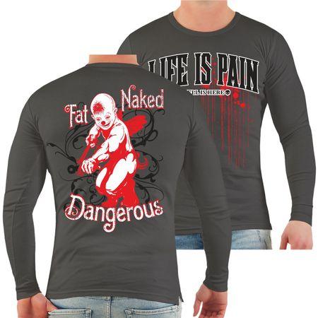 Männer Longsleeve Life is Pain Fat Naked Dangerous