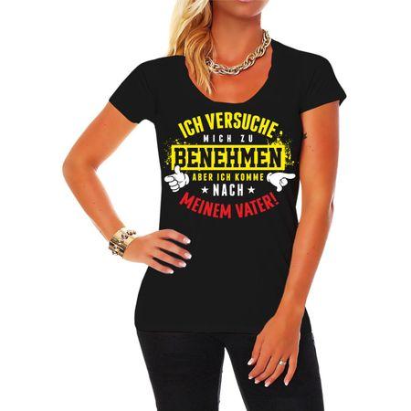 Frauen Shirt SOHN TOCHTER Ich versuche mich zu benehmen komm aber nach meinem Vater