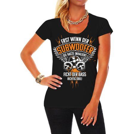 Frauen Shirt BASS Musik Sprüche Erst wenn der Subwoofer die Katze inhaliert