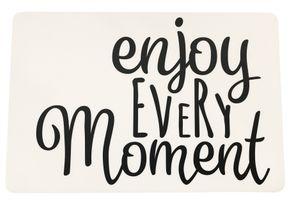 Schreibtischunterlage Enjoy Every Moment schwarze Schrift / weißer Grund  40 x 60 cm abwischbar