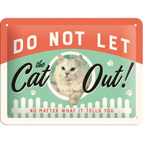 Vintage Blechschild Do Not Let The Cat Out 15 x 20 cm