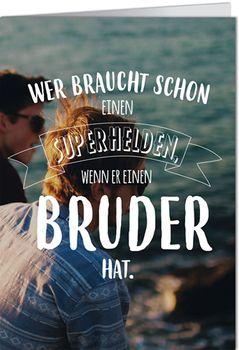 Grußkarte 11,5x16 cm +++ LUSTIG +++ WENN ER EINEN BRUDER HAT