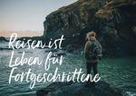 Postkarte A6 +++ LUSTIG +++ REISEN IST LEBEN FÜR FORTGESCHRITTENE