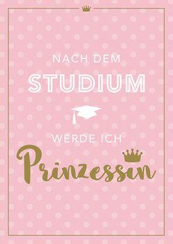 Postkarte A6 +++ VOLLZEITPRINZESSIN +++ VZP NACH DEM STUDIUM GOLD