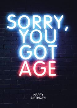 Postkarte A6 +++ NEON LOVE +++ YOU GOT AGE