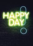 Postkarte A6 +++ NEON LOVE +++ HAPPY DAY!