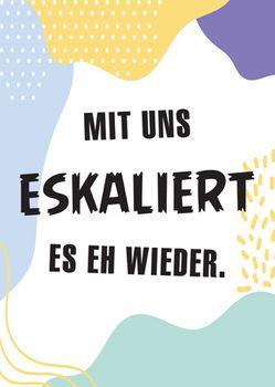Postkarte A6 +++ LUSTIG +++ ESKALIERT ES EH WIEDER