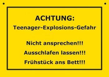 Postkarte Kunststoff +++ VERBOTENE SCHILDER +++ TEENAGER-EXPLOSIONS-GEFAHR