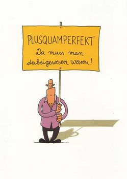 Postkarte A6 +++ CARTOON +++ PLUSQUAMPERFEKT