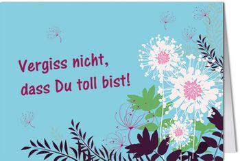 Grußkarte MINI +++ LUSTIG +++ VERGISS NICHT DASS DU TOLL BIST