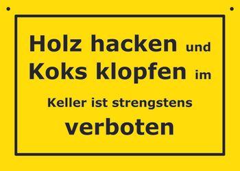 Postkarte Kunststoff +++ VERBOTENE SCHILDER +++ HOLZ HACKEN