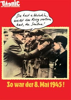 Postkarte A6 +++ TITANIC +++ SO WAR DER 8.MAI 1945 198503