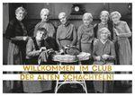 Postkarte A6 +++ LUSTIG +++ IM CLUB DER ALTEN SCHACHTELN