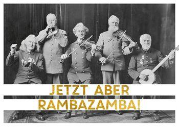 Postkarte A6 +++ LUSTIG +++ JETZT ABER RAMBAZAMBA