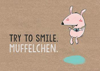 Postkarte A6 +++ LUSTIG +++ TRY TO SMILE