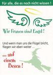 Postkarte A6 +++ LUSTIG +++ WIR FRAUEN SIND ENGEL