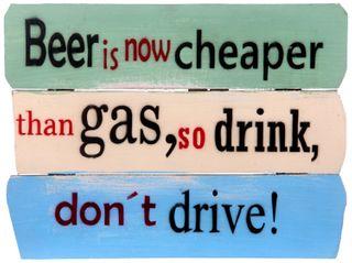 Wandbild Spruch - Schild  Beer is now cheaper...