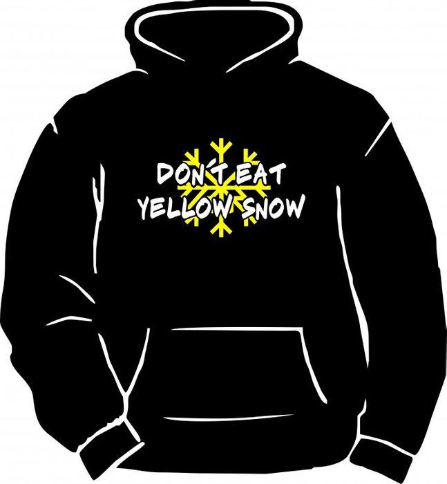 "Kapuzensweatshirt mit "" Don´t eat Yellow Snow "" bedruckt – Bild 1"