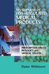 Development of Fda-Regulated Medical Products 001