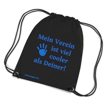Turnbeutel »Mein Verein ist viel cooler ...«, schwarz mit Aufdruck in blau