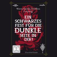 DVD Wave-Gotik-Treffen Leipzig - Ein schwarzes Fest für die dunkle Seite in Dir!