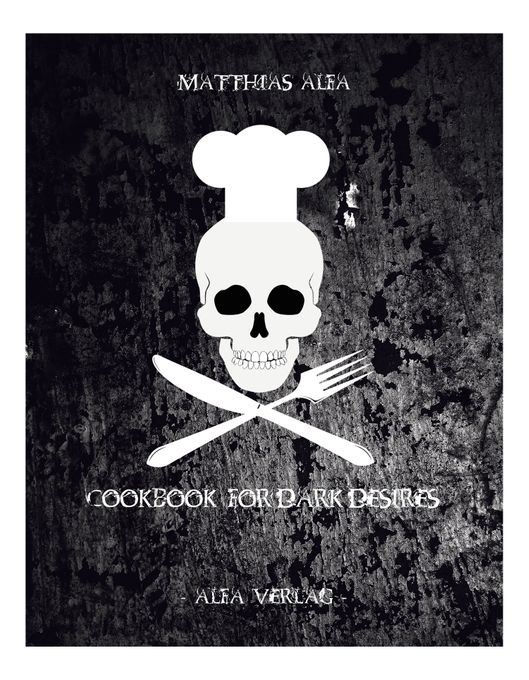Cookbook for Dark Desires 001