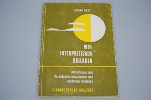 Wir interpretieren Balladen Edgar Neis 1986