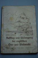 Aufstieg und Niedergang der englischen See- und Weltmacht Otto Scheel 1941