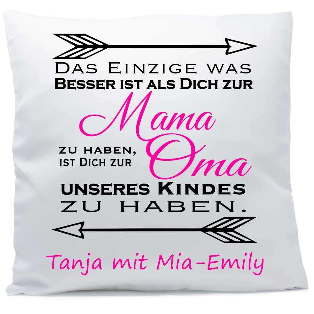 Kissen Mama Oma unseres Kindes mit Namen 40x40 cm