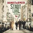 """DOMSTüRMER Album """"Stadt Land Fluss"""""""