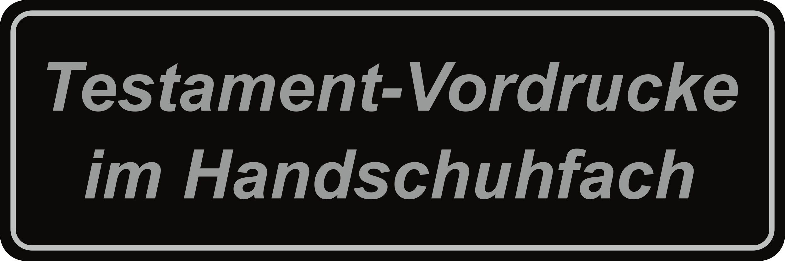 Sticker Testament-Vordrucke im Handschuhfach dimension 25 x 75 mm – Bild 1