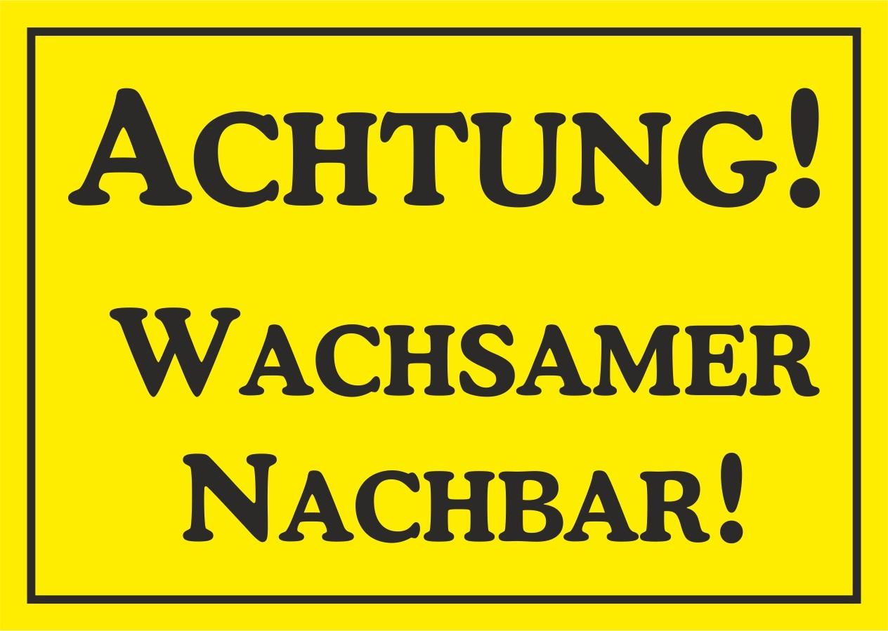 Aufkleber Achtung! Wachsamer Nachbar! gelb – Bild 1