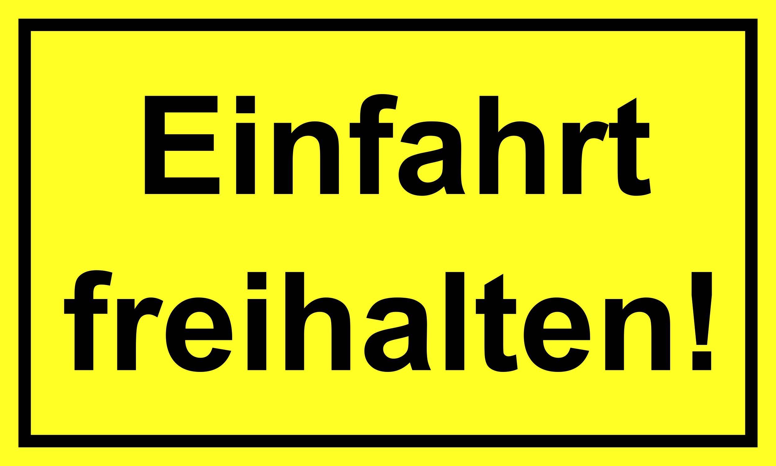Einfahrt freihalten! 150 x 250 mm Warn- Hinweis- und Verbotsschild PST-Kunststoff