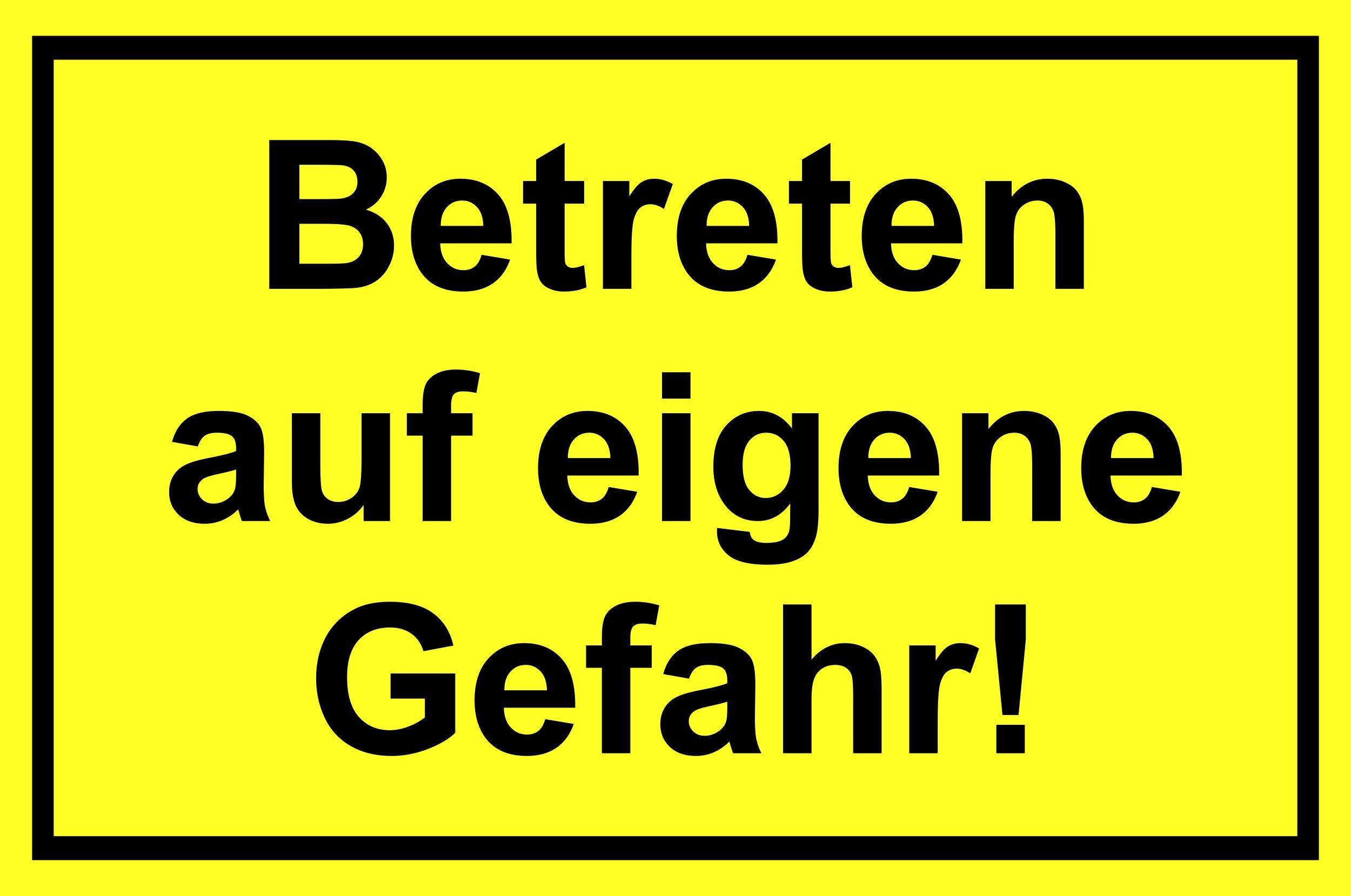 Betreten auf eigene Gefahr! 200 x 300 mm Warn- Hinweis- und Verbotsschild PST-Kunststoff – Bild 1
