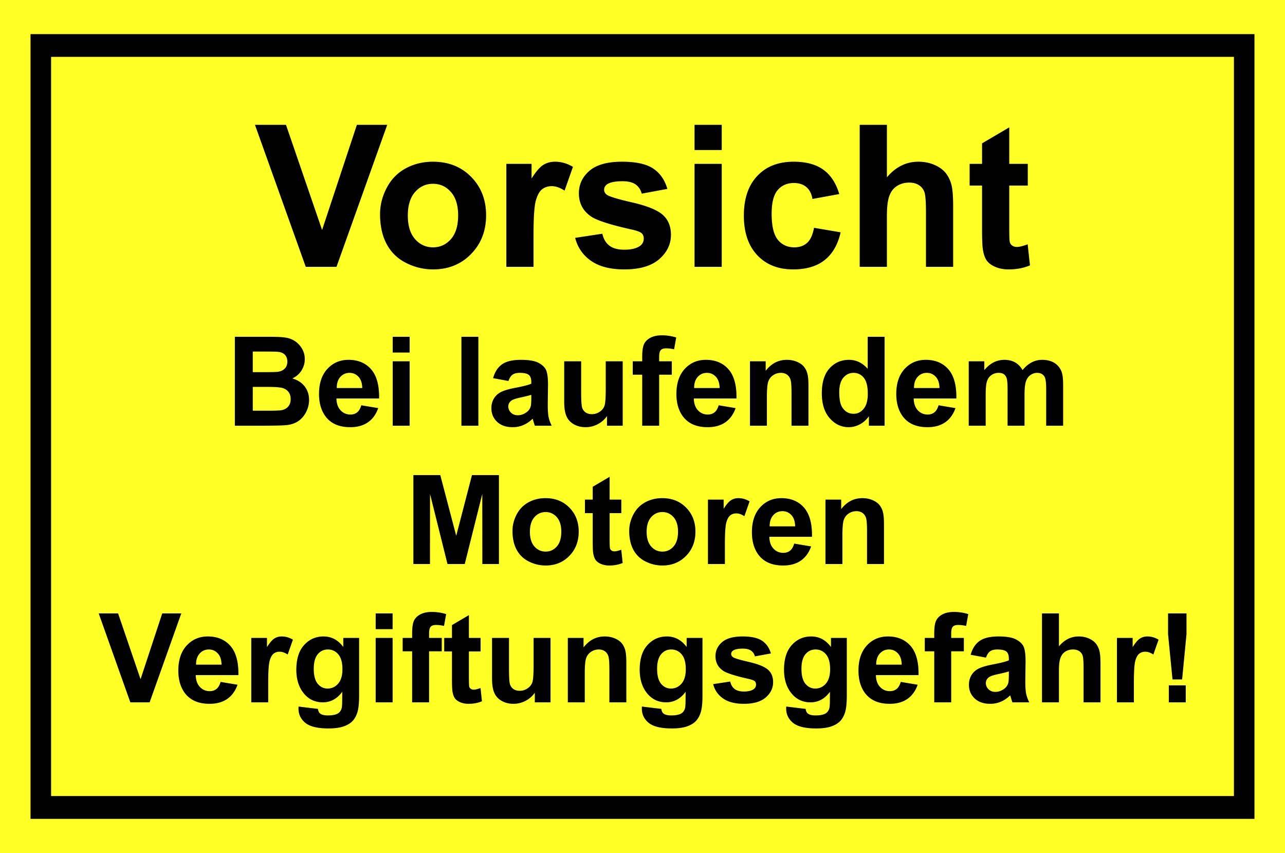 Vorsicht  Bei laufenden Motoren Vergiftungsgefahr! 200 x 300 mm Warn- Hinweis- und Verbotsschild PST-Kunststoff – Bild 1