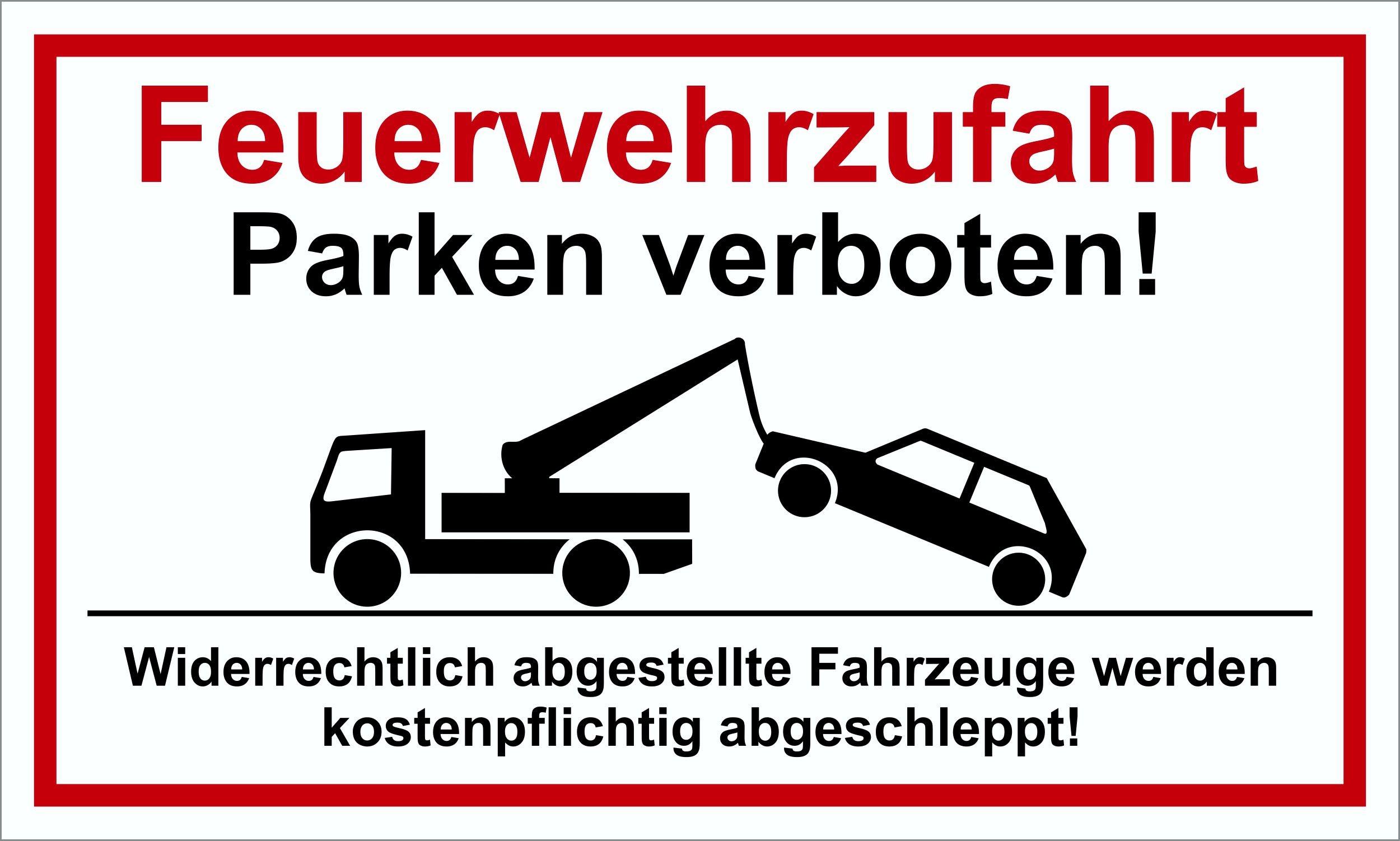 Feuerwehrzufahrt Parken verboten! 150 x 250 mm Warn- Hinweis- und Verbotsschild PST-Kunststoff 001