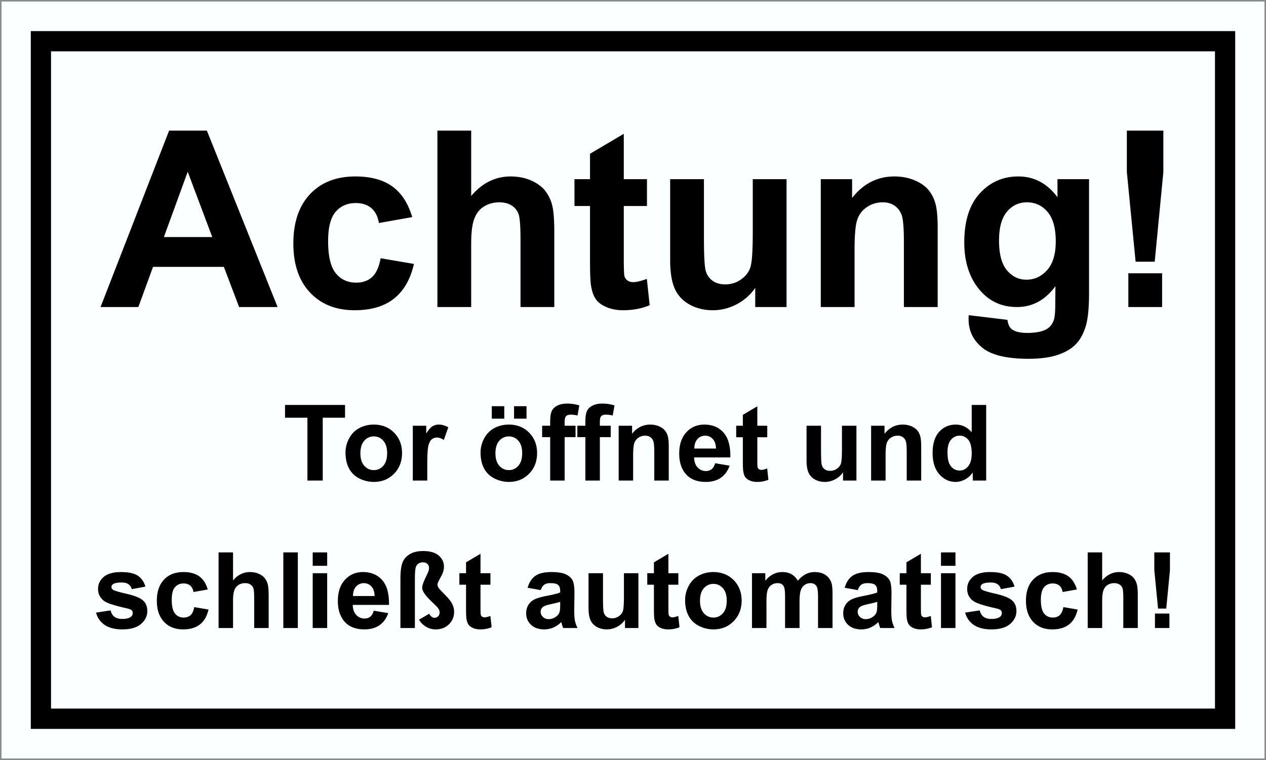 Achtung! Tor öffnet und schließt automatisch! 150 x 250 mm Warn- Hinweis- und Verbotsschild PST-Kunststoff – Bild 1