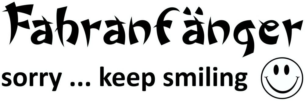 Aufkleber Fahranfänger sorry ... keep smiling 70 x 190 mm