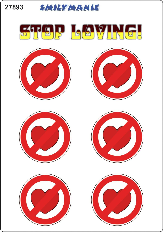 Aufkleber Herz Stop Loving 6er-Set 150 x 105 mm