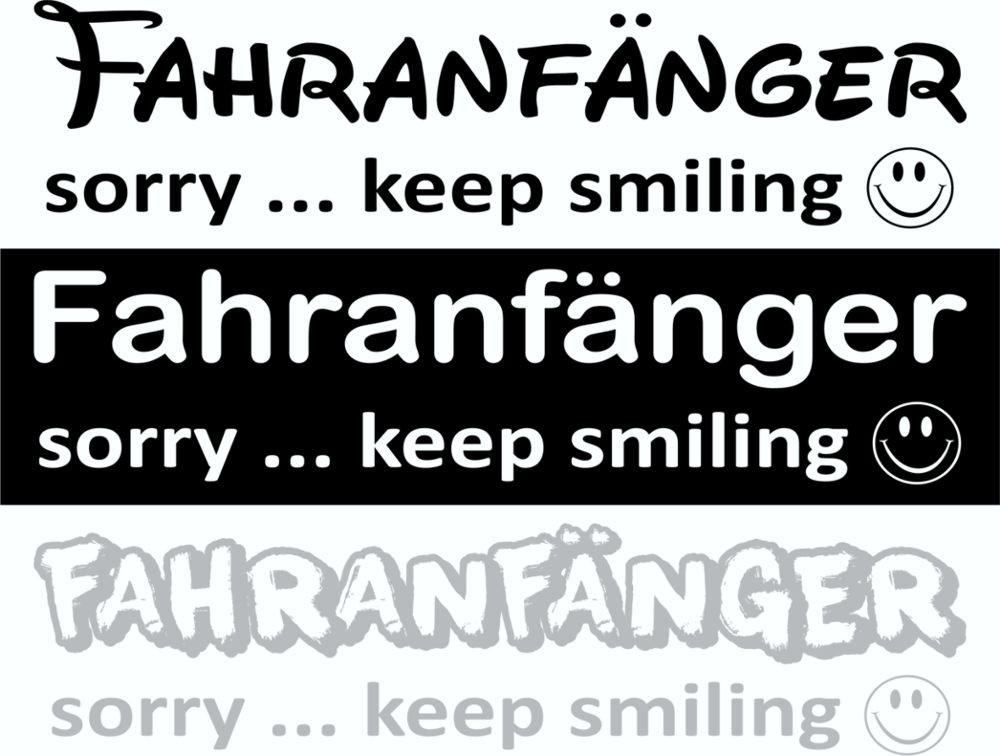Aufkleber Fahranfänger sorry ... keep smiling 115 x 150 mm 001