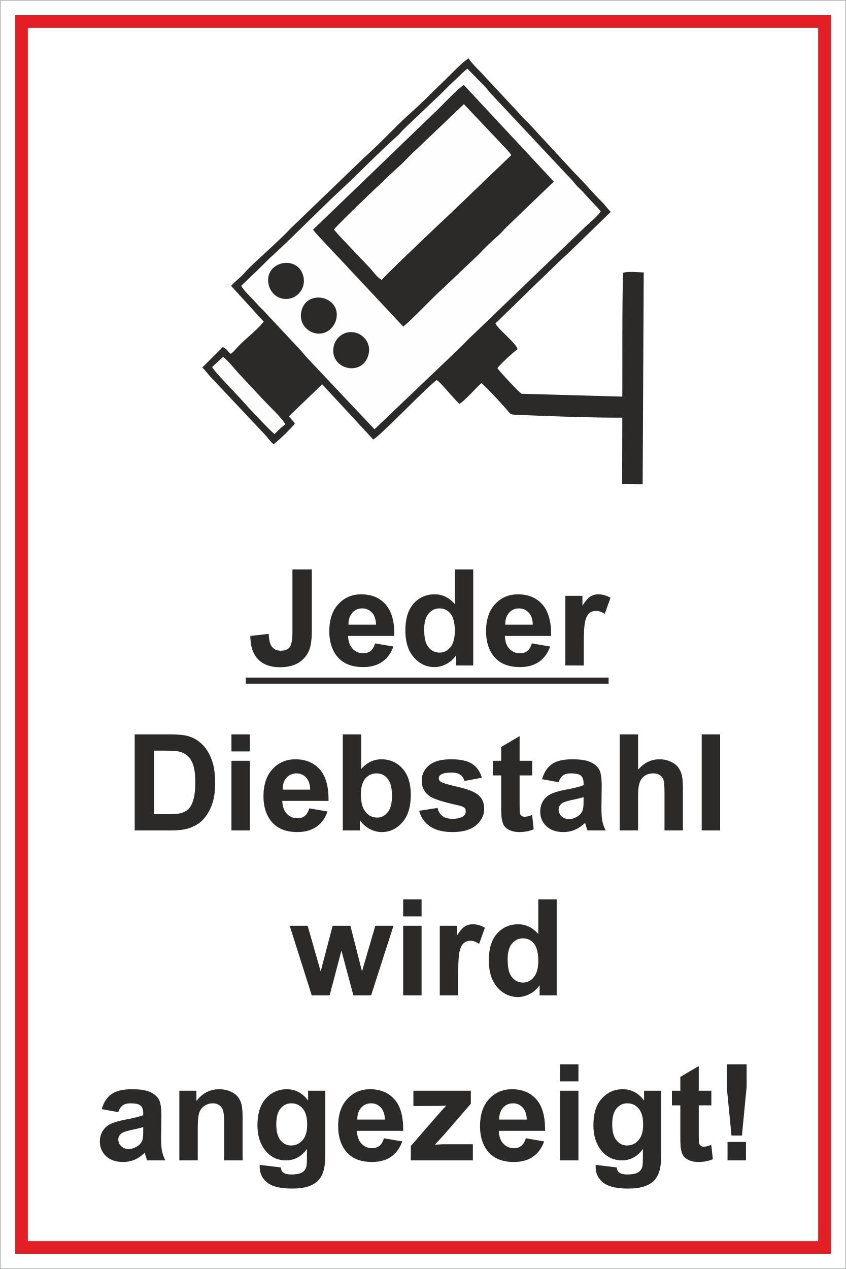 Jeder Diebstahl wird angezeigt!! 300 x 200 mm Warn- Hinweis- und Verbotsschild PST-Kunststoff   – Bild 1
