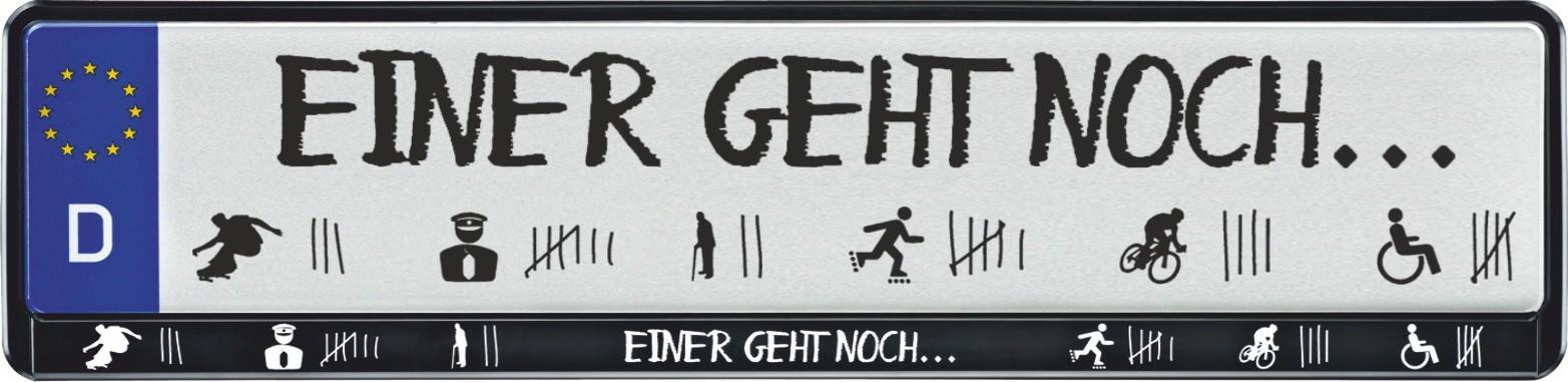 Cadre pour plaque d'immatriculation design Einer geht noch ... 2 pièces 10% réduction – Bild 1
