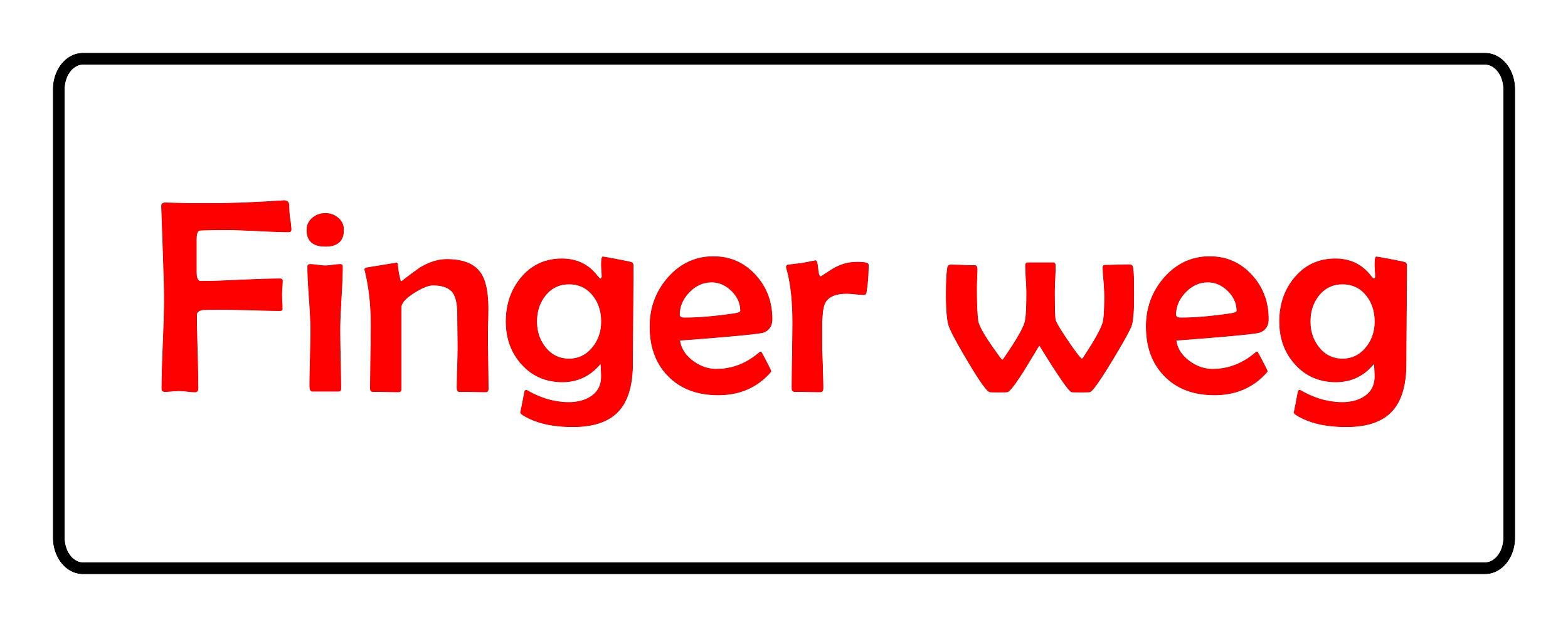 Aufkleber Finger weg 40 x 110 mm – Bild 1