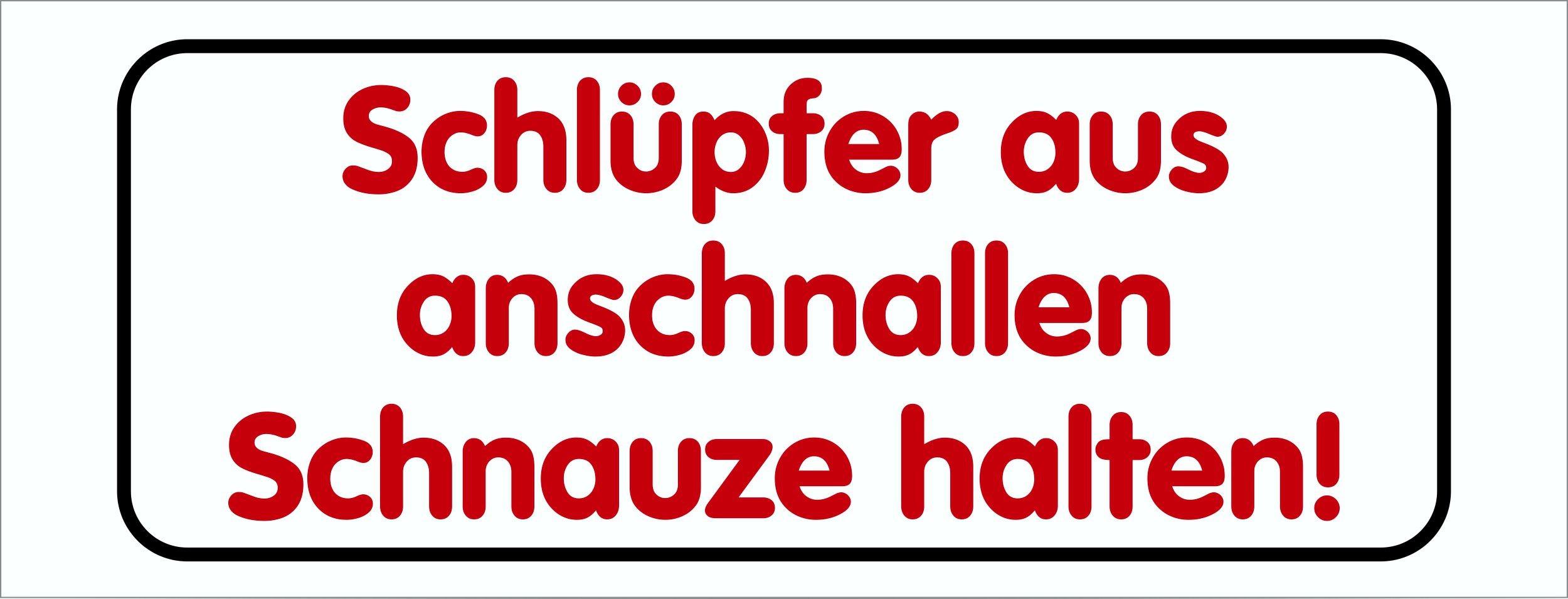 Sticker Schlüpfer aus anschnallen Schnauze halten! white – Bild 1